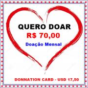 CARTÃO DE DOAÇÃO MENSAL NO VALOR DE R$ 70,00