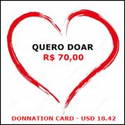 Cartão de doação no valor de R$ 70,00 / Donnation card in the amount USD 18.42