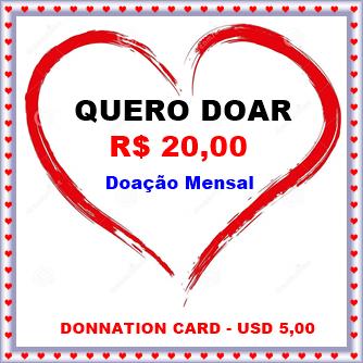 CARTÃO DE DOAÇÃO MENSAL NO VALOR DE R$ 20,00