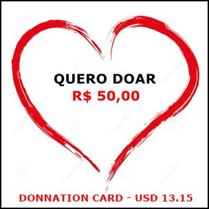 Cartão de doação no valor de R$ 50,00 / Donnation card in the amount USD 13.15
