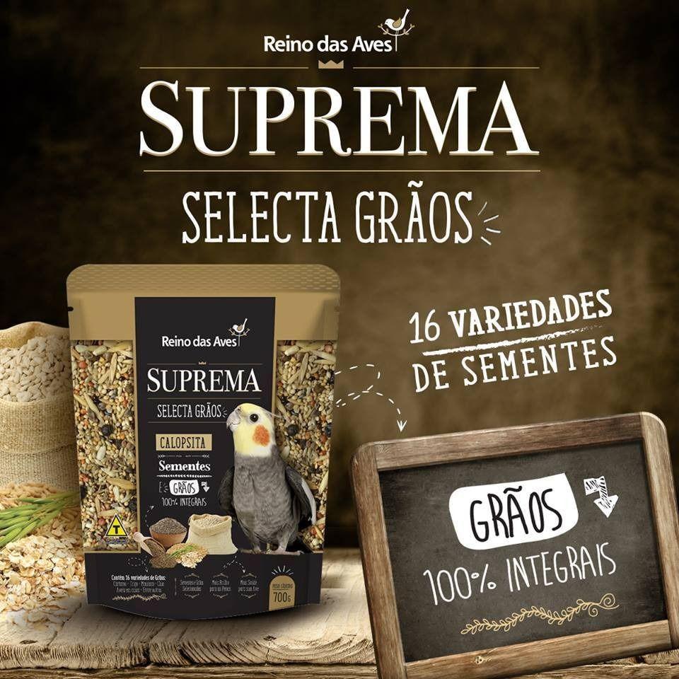 Suprema Calopsita Selecta Grãos 700g - Reino das Aves