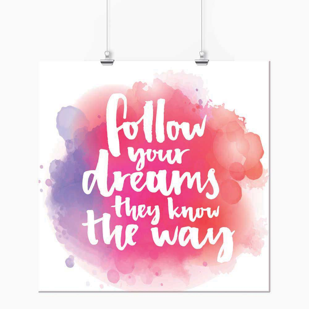 Pôster - Follow Your Dreams Rosa