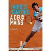 Livro A Deux Mains - Biografia Fabrice Santoro (em francês)