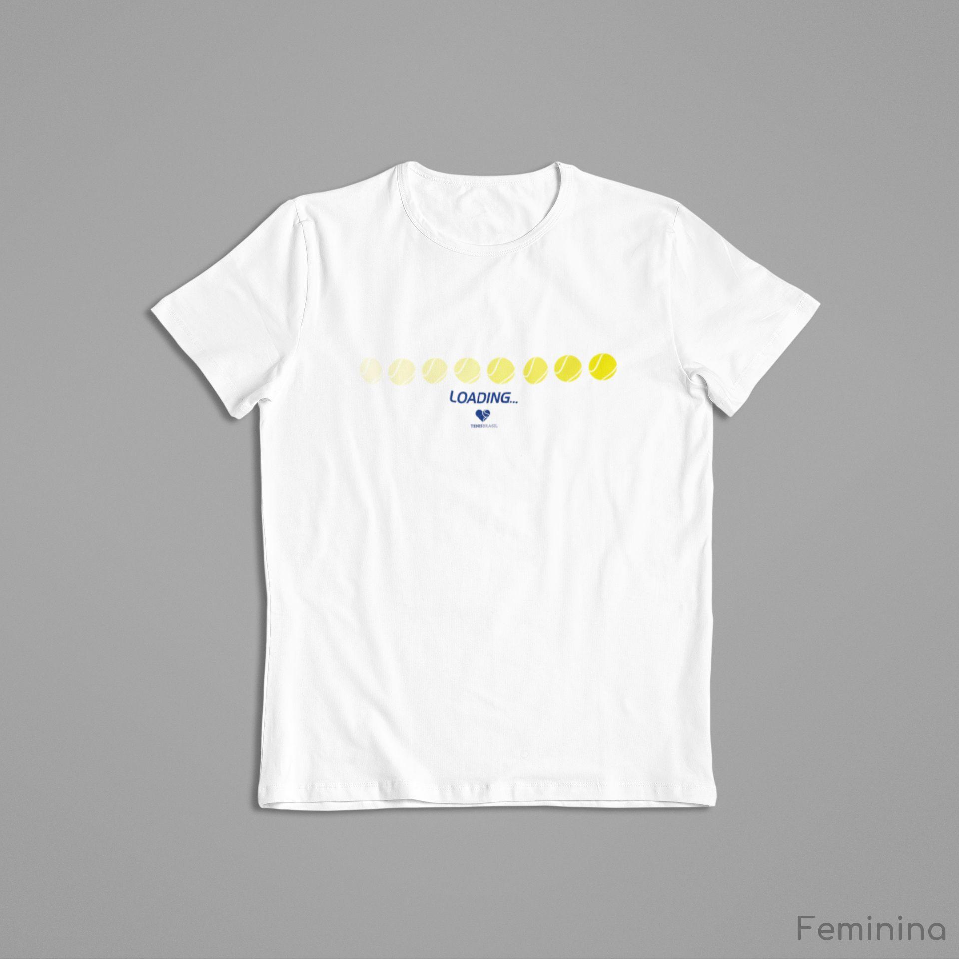 Camiseta LOADING - HORIZONTAL  >> Coleção 2019 >> FEMININA