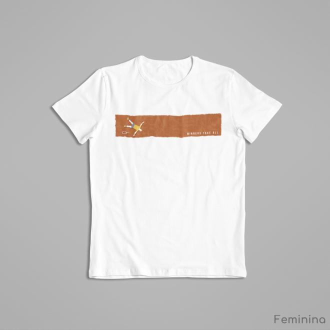 Camiseta WINNERS TAKE ALL >> FEMININA