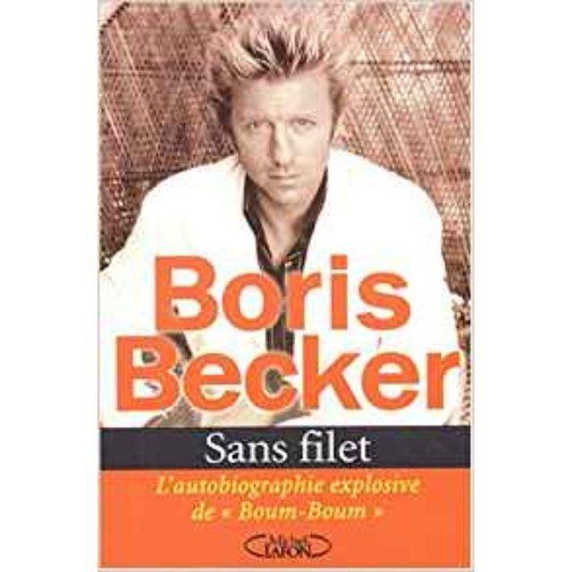 Livro Sans Filet - A Biografia Explosiva de Boris Becker (em francês)