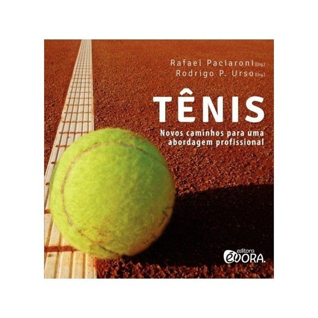 Livro Tênis - Novos caminhos para uma abordagem profissional