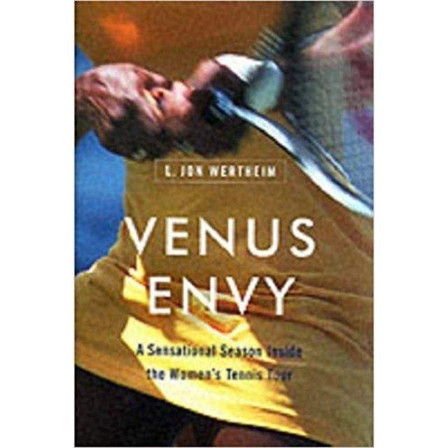 Venus Envy: A Sensational Season Inside the Women's Tennis Tour (Em Inglês)