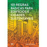 101 regras  basicas para edificios e cidades sustentaveis