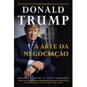 A ARTE DA NEGOCIAÇAO DONALD TRUMP E TONY SCHWARTZ