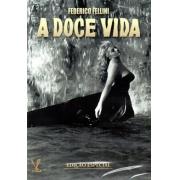 A DOCE VIDA EDIÇAO ESPECIAL