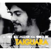 A VOZ DA MULHER NA OBRA DE TAIGUARA CD