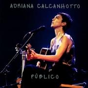 ADRIANA CALCANHOTTO PUBLICO CD