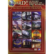 ALL ABOARD ! LUXURY TRAINS OF THE WORLD VOL 2