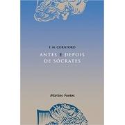 ANTES E DEPOIS DE SOCRATES