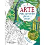 ARTE PARA APRENDER,PINTAR E COLAR!