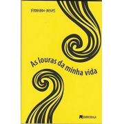 AS LOURAS DA MINHA VIDA  FERNANDO NEVES