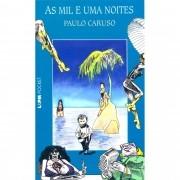 AS MIL E UMA NOITES PAULO CARUSO