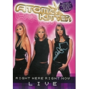 ATOMIC KITTEN RIGHT HERE RIGHT NOW LIVE DVD