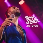 BLOCO DO SILVA AO VIVO CD