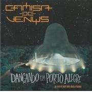 CAMISA DE VENUS DANÇANDO EM PORTO ALEGRE CD DUPLO