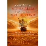 CAPITAO DA MINHA ALMA SENHOR DO MEU DESTINO NAPOLEON HILL