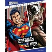 COLEÇAO SUPER HEROIS SUPERMAN & THOR VOL.4