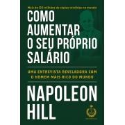 COMO AUMENTAR SEU PROPRIO SALARIO NAPOLEON HILL