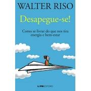 DESAPEGUE-SE  WALTER RISO