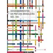 DESDOBRAMENTOS DA PINTURAS BRASILEIRA SEC. XXI