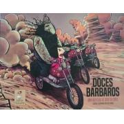 DOCES BARBAROS UMA VENTURA DO BOBO DA CORTE