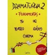 DRAMATURGIA 2 FERRAMENTAS
