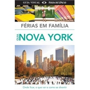 FERIAS EM FAMILIA GUIA NOVA YORK