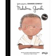 GENTE PEQUENA, GRANDES SONHOS MAHATMA GANDHI