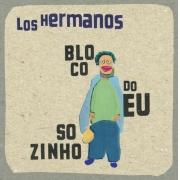 LOS HERMANOS BLOCO DO EU SOZINHO CD