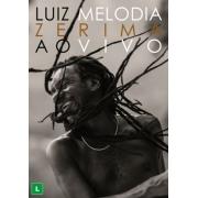LUIZ MELODIA ZERIMA AO VIVO DVD