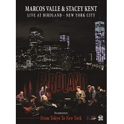 MARCOS VALLE & STACEY KENT LIVE AT BIRLAND-NEW YORK CITY CD&DVD