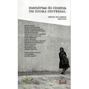 MEMORIAS DO CINEMA , UM IDIOMA UNIVERSAL