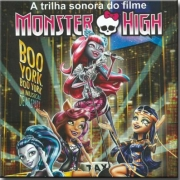 MONSTER HIGH BOO YORK,BOO YORK TRILHA SONORA CD