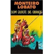 MONTEIRO LOBATO DOM QUIXOTE DAS CRIANÇAS