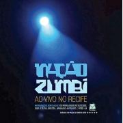 NAÇAO ZUMBI AO VIVO NO RECIFE CD