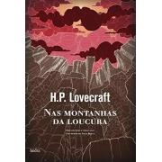NAS MONTANHAS DA LOUCURA HP LOVECRAFT