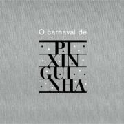 O CARNAVAL DE PIXINGUINHA BOX