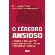 O CEREBRO ANSIOSO DR. LEANDRO TELES