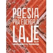 POESIA PRA ENCHER A LAJE 2.0