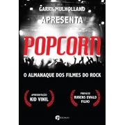 POPCORN O ALMANAQUE DOS FILMES DO ROCK