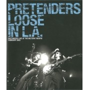 PRETENDERS LOOSE IN L.A. BLU RAY
