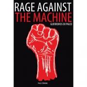 RAGE AGAINST THE MACHINE GUERREIROS DO PALCO