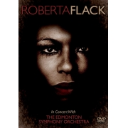 ROBERTA FLACK IN CONCERT WITH THE EDMONTON SYMPHONY ORCHESTRA DVD