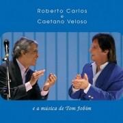 ROBERTO CARLOS E CAETANO VELOSO E A MUSICA DE TOM JOBIM CD